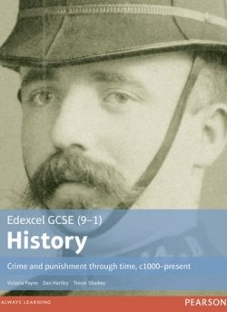 Edexcel GCSE (9-1) History Crime and punishment through time