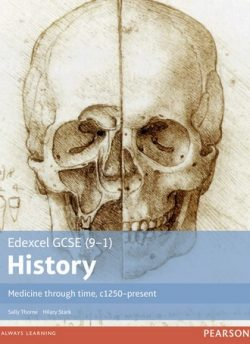 Edexcel GCSE (9-1) History Medicine through time