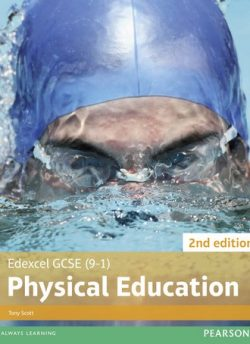 Edexcel GCSE (9-1) PE Student Book 2nd editions - Tony Scott