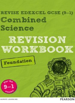 Revise Edexcel GCSE (9-1) Combined Science Foundation Revision Workbook: for the 9-1 exams -