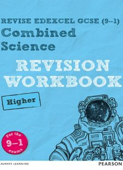 Revise Edexcel GCSE (9-1) Combined Science Higher Revision Workbook: for the 9-1 exams -
