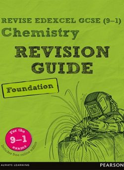 Revise Edexcel GCSE (9-1) Chemistry Foundation Revision Guide: (with free online edition) - Nigel Saunders