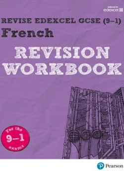 Revise Edexcel GCSE (9-1) French Revision Workbook: for the 2016 qualifications - Stuart Glover