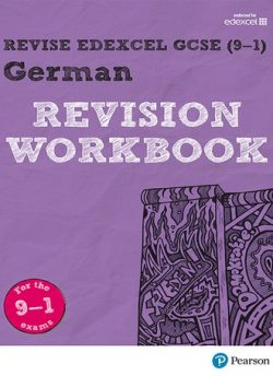 Revise Edexcel GCSE (9-1) German Revision Workbook: for the 9-1 exams - Harriette Lanzer