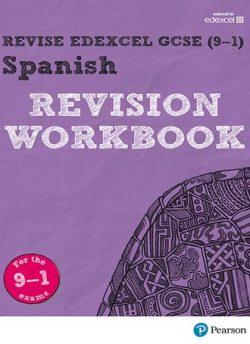 Revise Edexcel GCSE (9-1) Spanish Revision Workbook: for the 9-1 exams - Vivien Halksworth