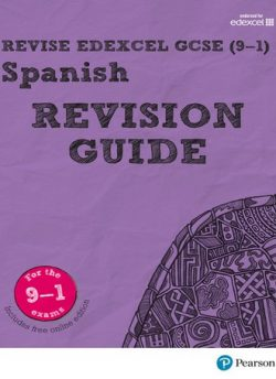 Revise Edexcel GCSE (9-1) Spanish Revision Guide: includes online edition - Leanda Reeves