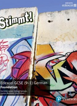 Stimmt! Edexcel GCSE German Foundation Student Book - Harriette Lanzer