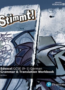 Stimmt! Edexcel GCSE German Grammar and Translation Workbook - Jon Meier