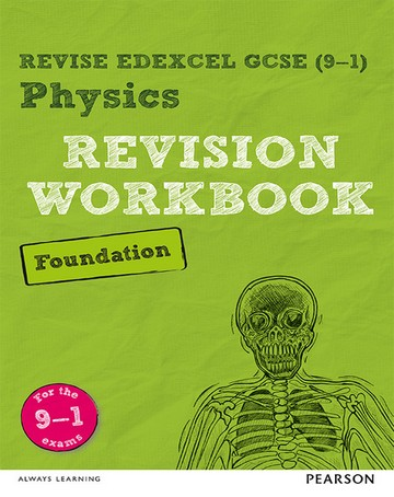 Revise Edexcel GCSE (9-1) Physics Foundation Revision Workbook: for the 9-1 exams - Catherine Wilson