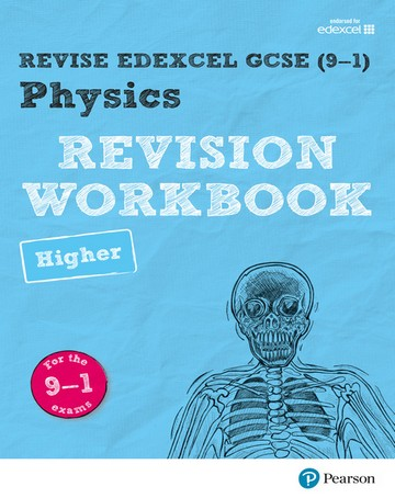 Revise Edexcel GCSE (9-1) Physics Higher Revision Workbook: for the 9-1 exams - Catherine Wilson