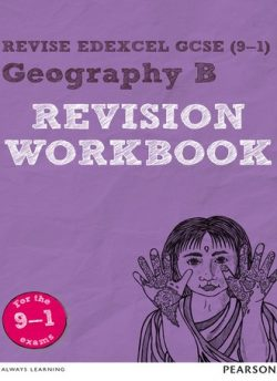 Revise Edexcel GCSE (9-1) Geography B Revision Workbook - Andrea Wood
