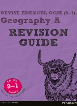 Revise Edexcel GCSE (9-1) Geography A Revision Guide: (with free online edition) - Michael Chiles