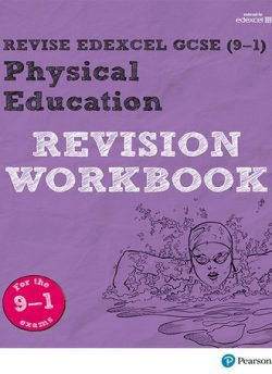 Revise Edexcel GCSE (9-1) Physical Education Revision Workbook: for the 9-1 exams - Jan Simister