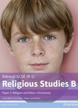 Edexcel GCSE (9-1) Religious Studies B Paper 1: Religion and Ethics - Christianity Student Book - Lynne Gibson