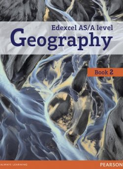 Edexcel GCE Geography Y2 A Level Student Book and eBook - Daniel Mace