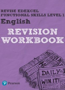 Revise Edexcel Functional Skills English Level 1 Workbook - Julie Hughes