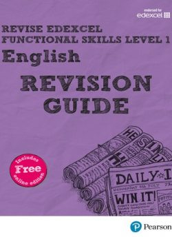 REVISE Edexcel Functional Skills English Level 1 Revision Guide: Level 1: Revise Edexcel Functional Skills English Level 1 Revision Guide - Julie Hughes