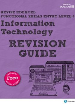 Revise Edexcel Functional Skills ICT Entry Level 3 Revision Guide: includes online edition - Alison Trimble