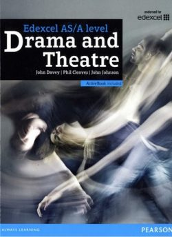 Edexcel A level Drama and Theatre Student Book and ActiveBook - John Davey