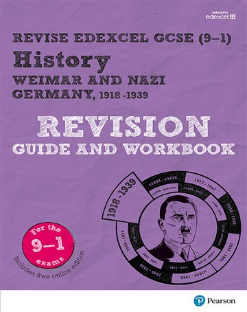 Revise Edexcel GCSE (9-1) History Weimar and Nazi Germany Revision Guide and Workbook: (with free online edition) - Victoria Payne