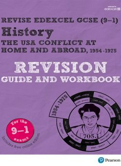 Revise Edexcel GCSE (9-1) History The USA Revision Guide and Workbook: (with free online edition) - Victoria Payne