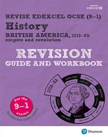 Revise Edexcel GCSE (9-1) History British America Revision Guide and  Workbook: (with free online edition)