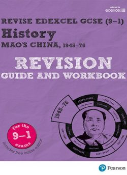 Revise Edexcel GCSE (9-1) History Mao's China Revision Guide and Workbook: (with free online edition) - Rob Bircher