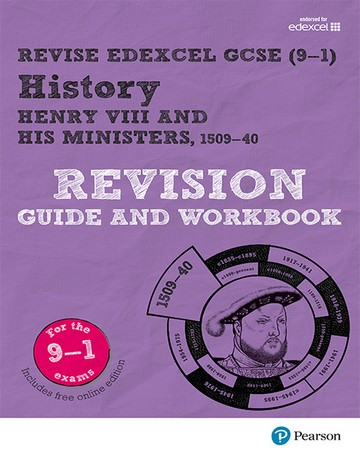 Revise Edexcel GCSE (9-1) History Henry VIII Revision Guide and Workbook: (with free online edition) - Brian Dowse
