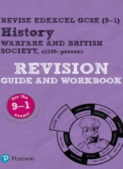 Revise Edexcel GCSE (9-1) Warfare and British Society