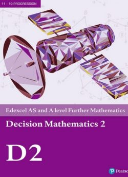Edexcel AS and A level Further Mathematics Decision Mathematics 2 Textbook + e-book -