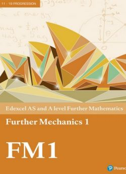 Edexcel AS and A level Further Mathematics Further Mechanics 1 Textbook + e-book -