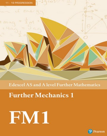 Edexcel AS and A level Further Mathematics Further Mechanics 1 Textbook + e-book -