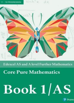 Edexcel AS and A level Further Mathematics Core Pure Mathematics Book 1/AS Textbook + e-book -