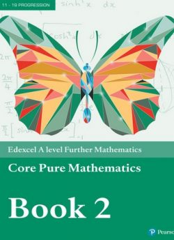 Edexcel A level Further Mathematics Core Pure Mathematics Book 2 Textbook + e-book -