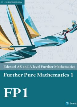 Edexcel AS and A level Further Mathematics Further Pure Mathematics 1 Textbook + e-book -