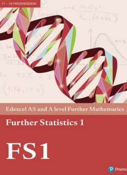 Edexcel AS and A level Further Mathematics Further Statistics 1 Textbook + e-book -