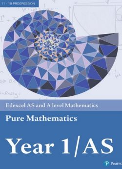 Edexcel AS and A level Mathematics Pure Mathematics Year 1/AS Textbook + e-book -