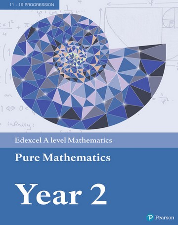 Edexcel A level Mathematics Pure Mathematics Year 2 Textbook + e-book -