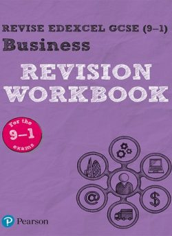 Revise Edexcel GCSE (9-1) Business Revision Workbook: for the 2017 qualifications -