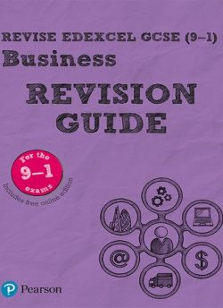 Revise Edexcel GCSE (9-1) Business Revision Guide: includes online edition -