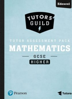 Tutors' Guild Edexcel GCSE (9-1) Mathematics Higher Tutor Assessment Pack - Sharon Bolger