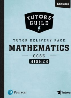 Tutors' Guild Edexcel GCSE (9-1) Mathematics Higher Tutor Delivery Pack - Catherine Murphy