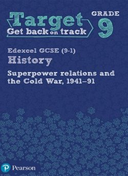 Target Grade 9 ( Edexcel GCSE (9-1) History Superpower Relations and the Cold War. 1941-91 Intervention Workbook -