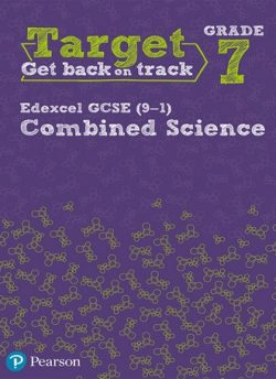 Target Grade 7 Edexcel GCSE (9-1) Combined Science Intervention Workbook -
