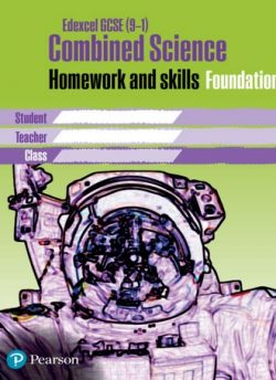 Edexcel GCSE 9-1 Combined Science Homework Book Foundation Tier -
