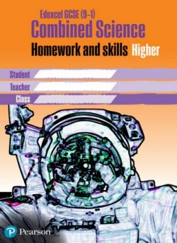 Edexcel GCSE 9-1 Combined Science Homework Book Higher Tier -