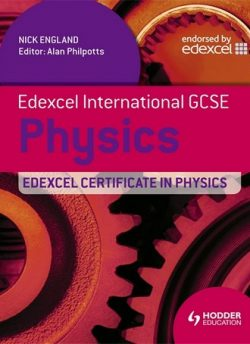 Edexcel International GCSE and Certificate Physics Student's Book & CD - Nick England