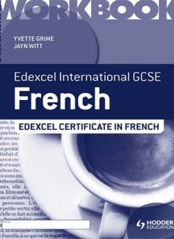 Edexcel International GCSE and Certificate French Grammar Workbook - Yvette Grime