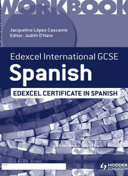 Edexcel International GCSE and Certificate Spanish Grammar Workbook - Judith O'Hare
