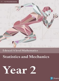 Edexcel A level Mathematics Statistics & Mechanics Year 2 Textbook + e-book -